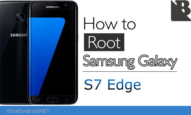 Root Galaxy S7 edge SM-G935/F/K/L/P/R4/S/T/U/V/W8 on 7 0 Nougat